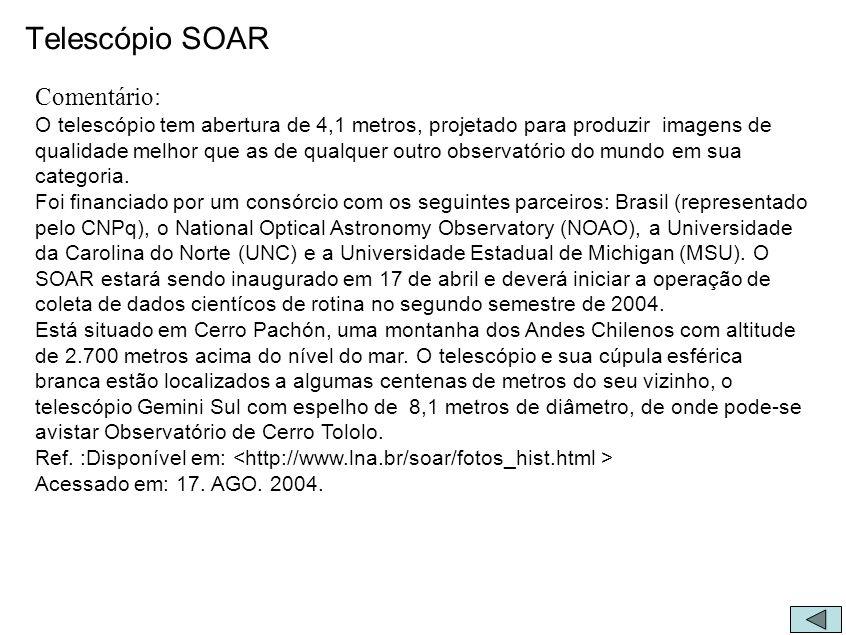 Telescópio SOAR Comentário: