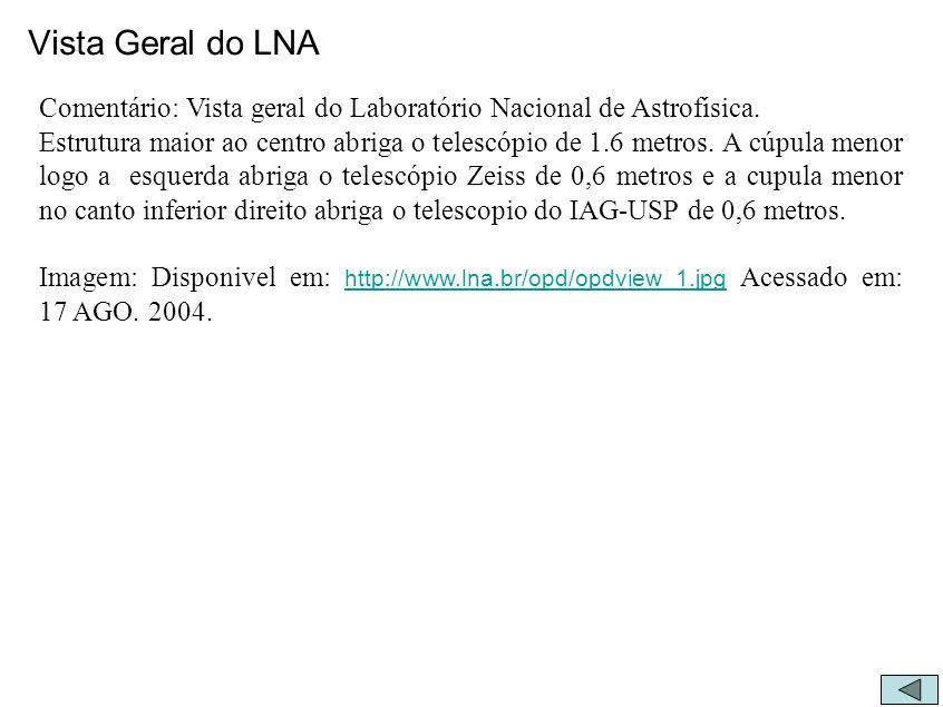 Vista Geral do LNA Comentário: Vista geral do Laboratório Nacional de Astrofísica.