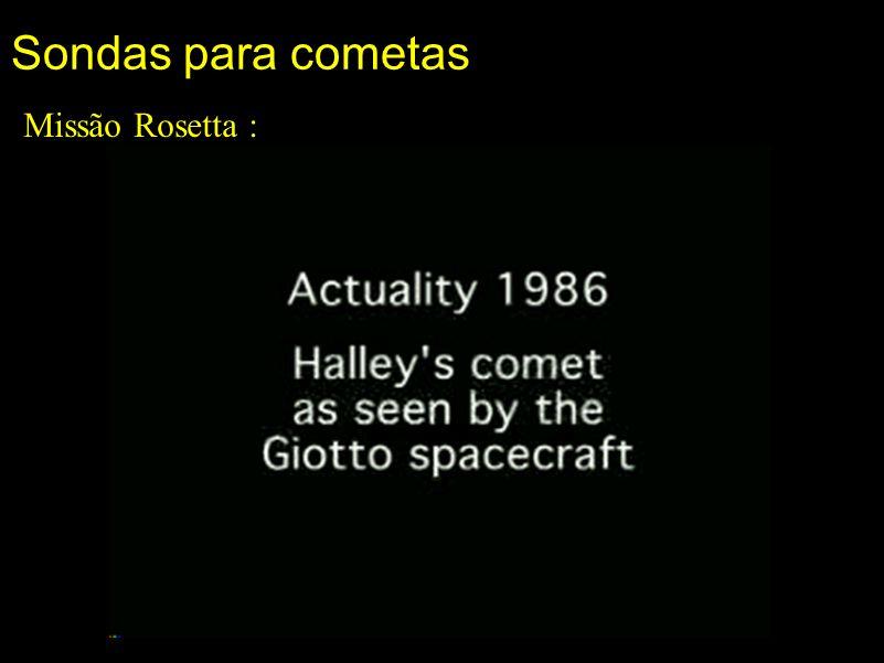 Sondas para cometas Missão Rosetta :