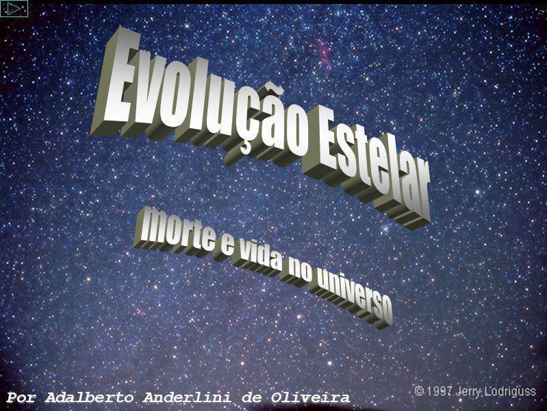 Tema: Evolução estelar