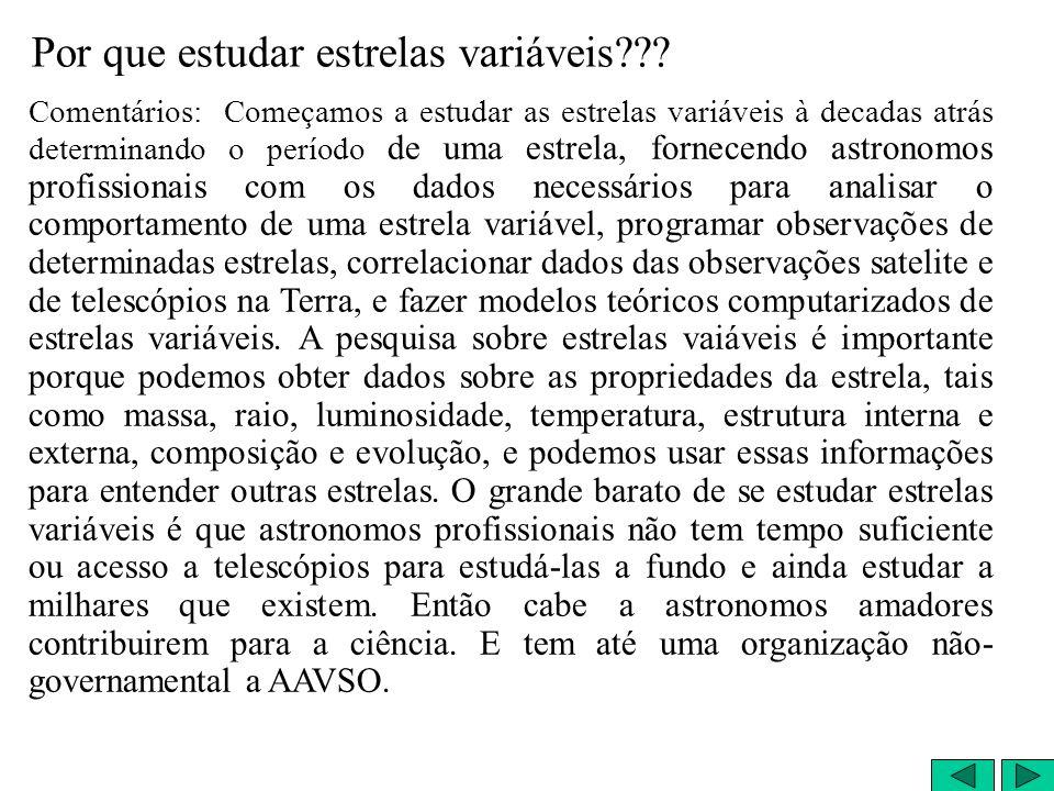 Por que estudar estrelas variáveis