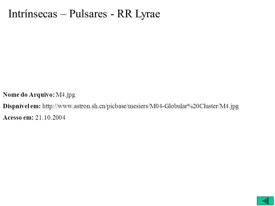 Intrínsecas – Pulsares - RR Lyrae