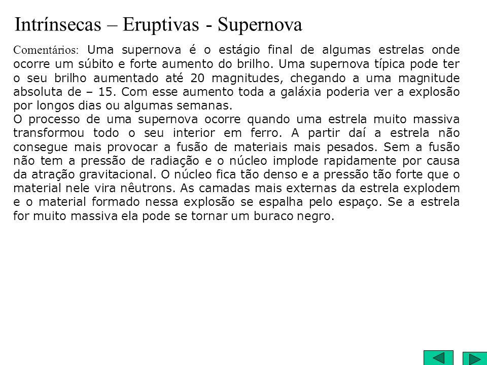 Intrínsecas – Eruptivas - Supernova