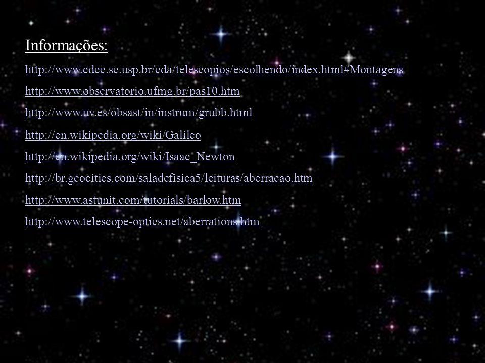 Informações: http://www.cdcc.sc.usp.br/cda/telescopios/escolhendo/index.html#Montagens. http://www.observatorio.ufmg.br/pas10.htm.