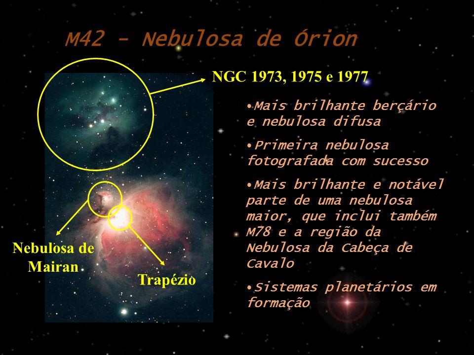 M42 - Nebulosa de Órion NGC 1973, 1975 e 1977 Nebulosa de Mairan