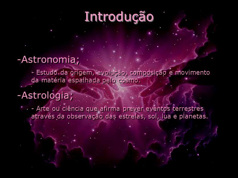 Introdução Astronomia; Astrologia;