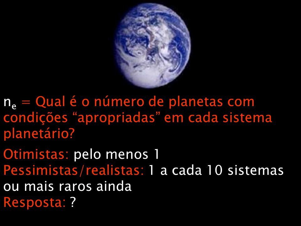 ne = Qual é o número de planetas com