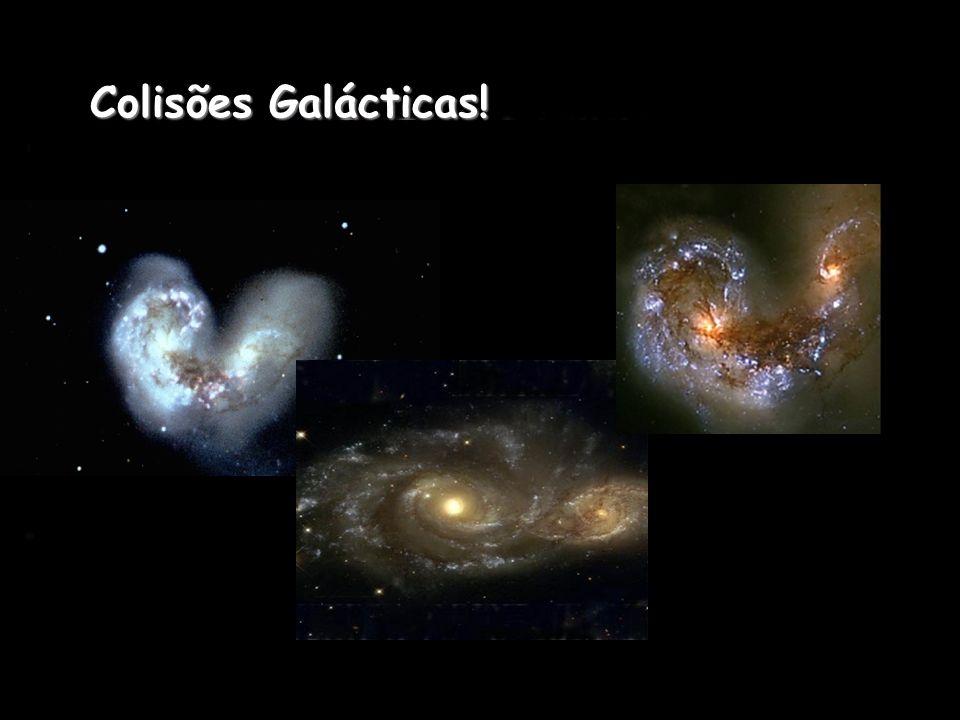 Colisões Galácticas!