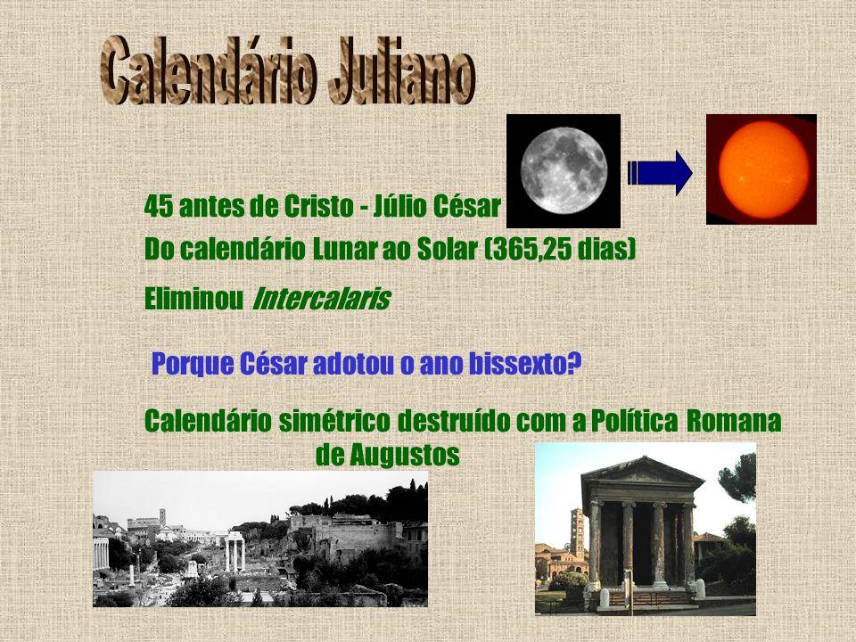 Calendário Juliano 45 antes de Cristo - Júlio César