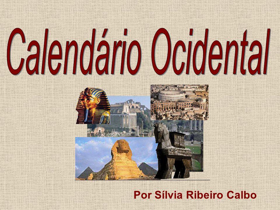 Calendário Ocidental Por Sílvia Ribeiro Calbo