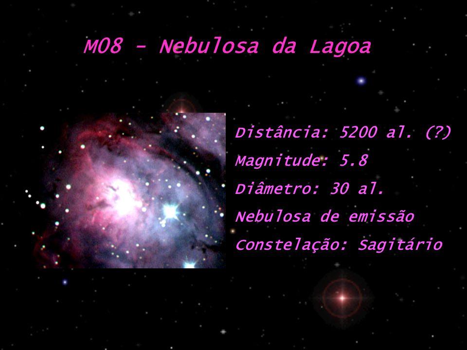 M08 - Nebulosa da Lagoa Distância: 5200 al. ( ) Magnitude: 5.8
