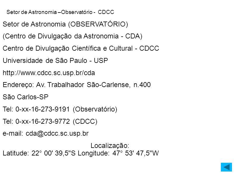 Setor de Astronomia –Observatório - CDCC