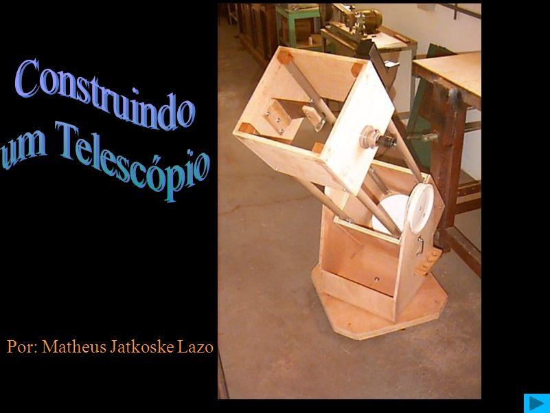 Construindo um Telescópio