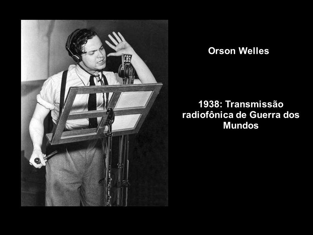 1938: Transmissão radiofônica de Guerra dos Mundos