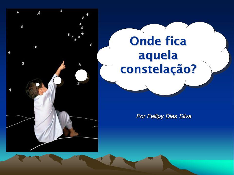 Onde fica aquela constelação