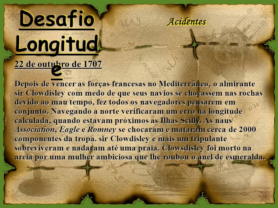 Desafio Longitude Acidentes 22 de outubro de 1707