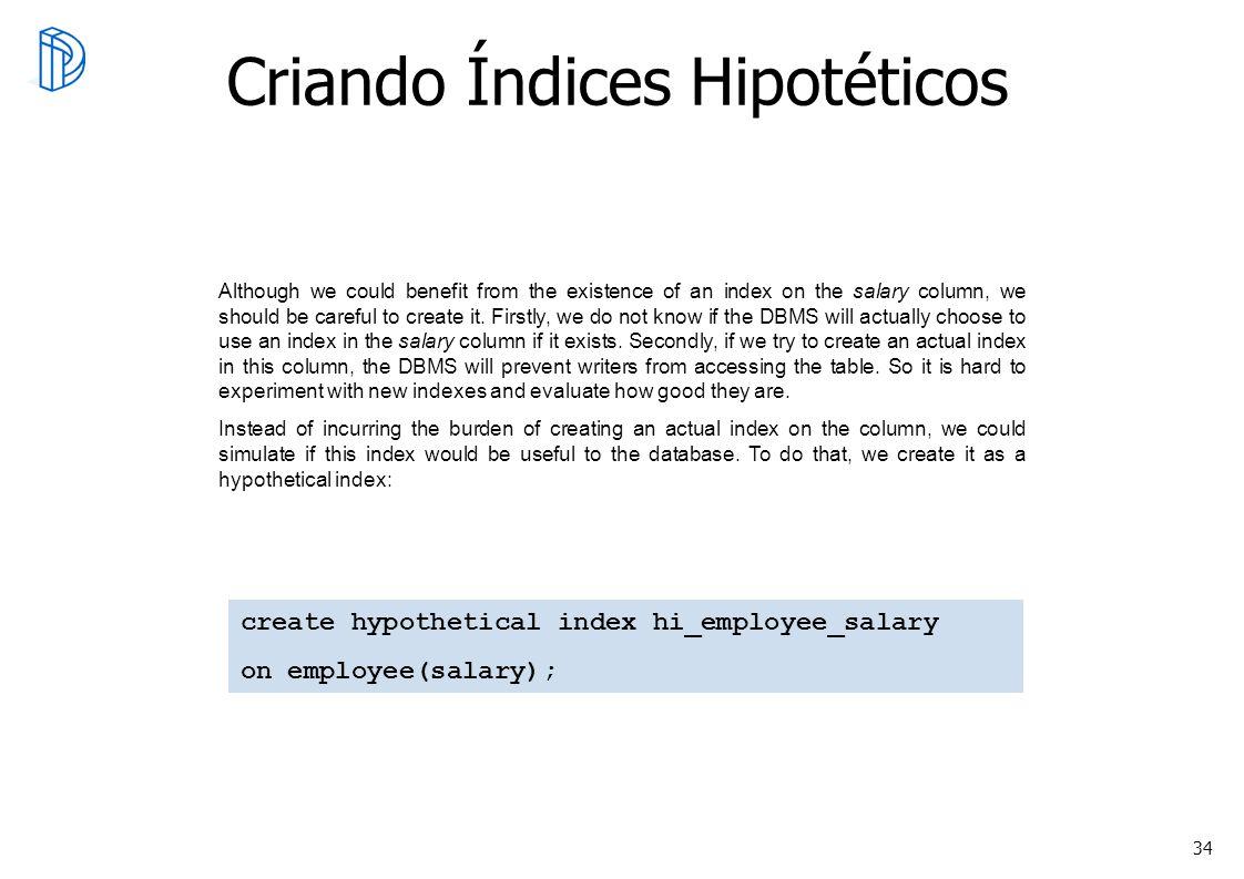 Criando Índices Hipotéticos