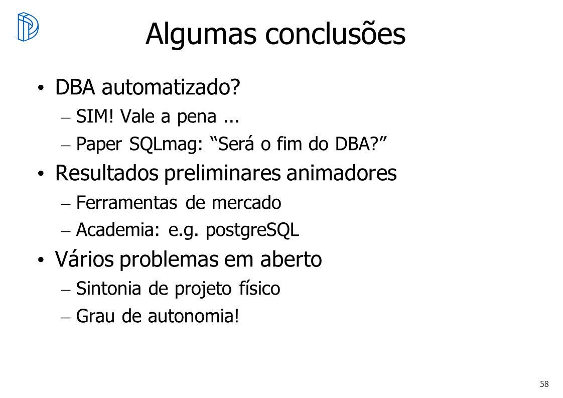 Algumas conclusões DBA automatizado