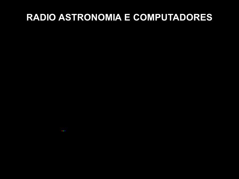 RADIO ASTRONOMIA E COMPUTADORES