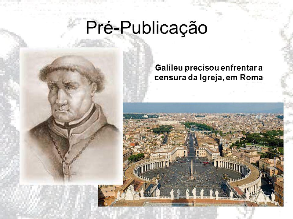 Galileu precisou enfrentar a censura da Igreja, em Roma