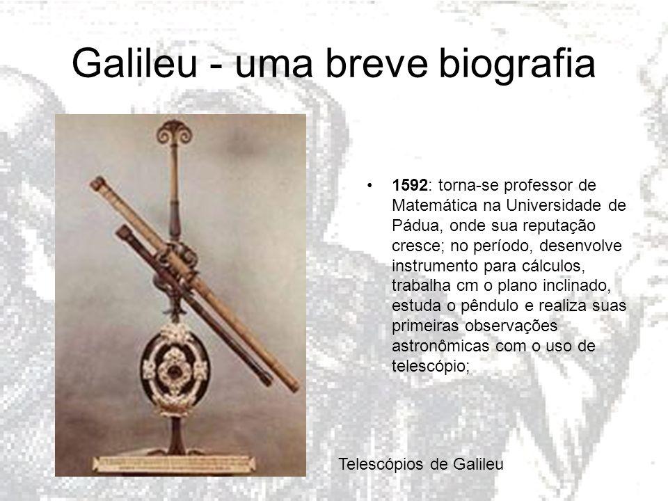 Galileu - uma breve biografia