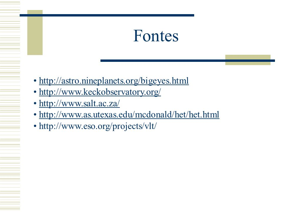 Fontes http://astro.nineplanets.org/bigeyes.html