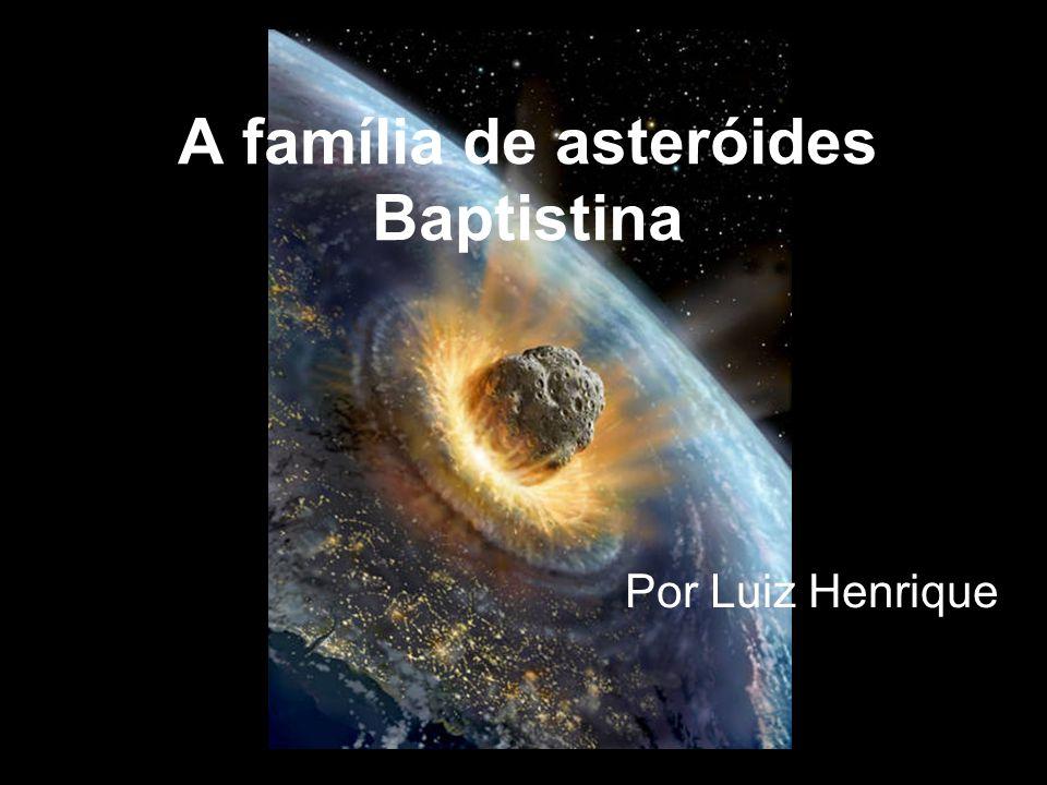 A família de asteróides Baptistina
