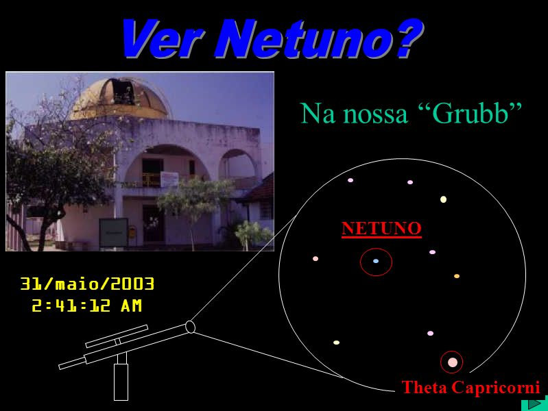 Ver Netuno Na nossa Grubb NETUNO 31/maio/2003 2:41:12 AM