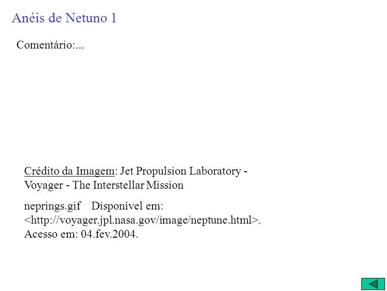 Anéis de Netuno 1 Comentário:...