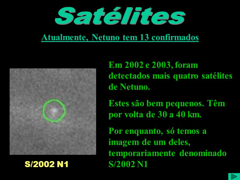 Atualmente, Netuno tem 13 confirmados