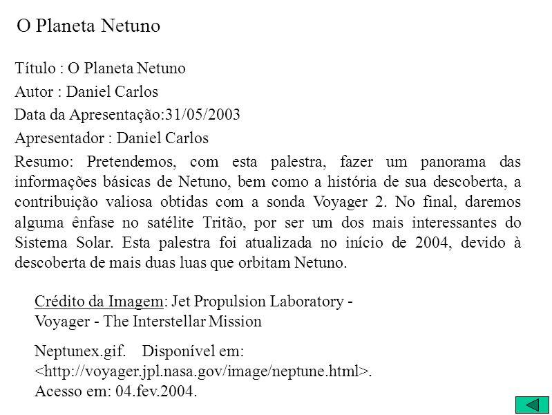 O Planeta Netuno Título : O Planeta Netuno Autor : Daniel Carlos