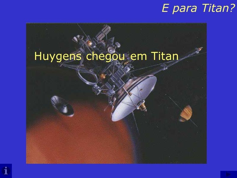 Huygens chegou em Titan