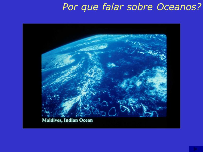 Por que falar sobre Oceanos