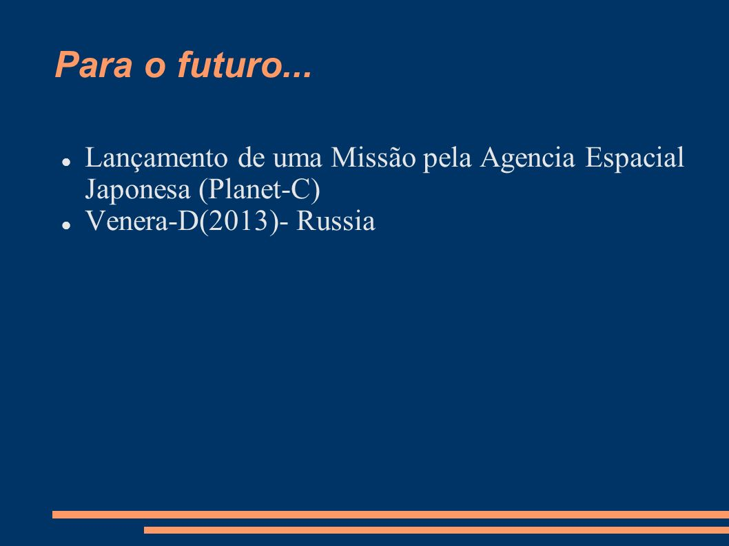 Para o futuro...