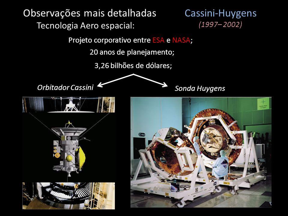 Observações mais detalhadas Cassini-Huygens