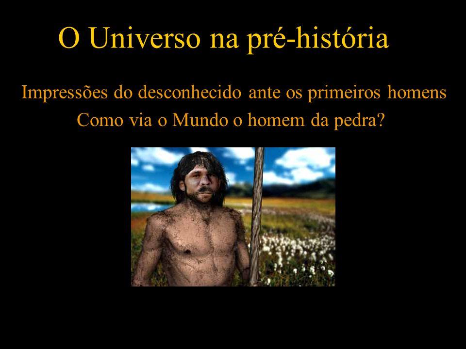 O Universo na pré-história