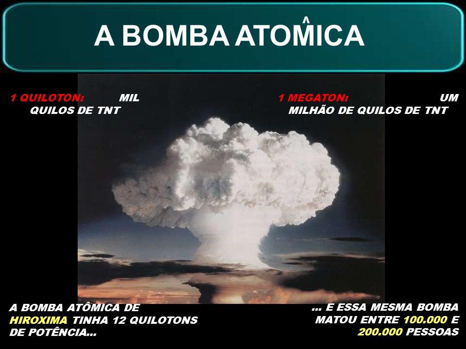 A BOMBA ATOMICA 1 QUILOTON: MIL QUILOS DE TNT