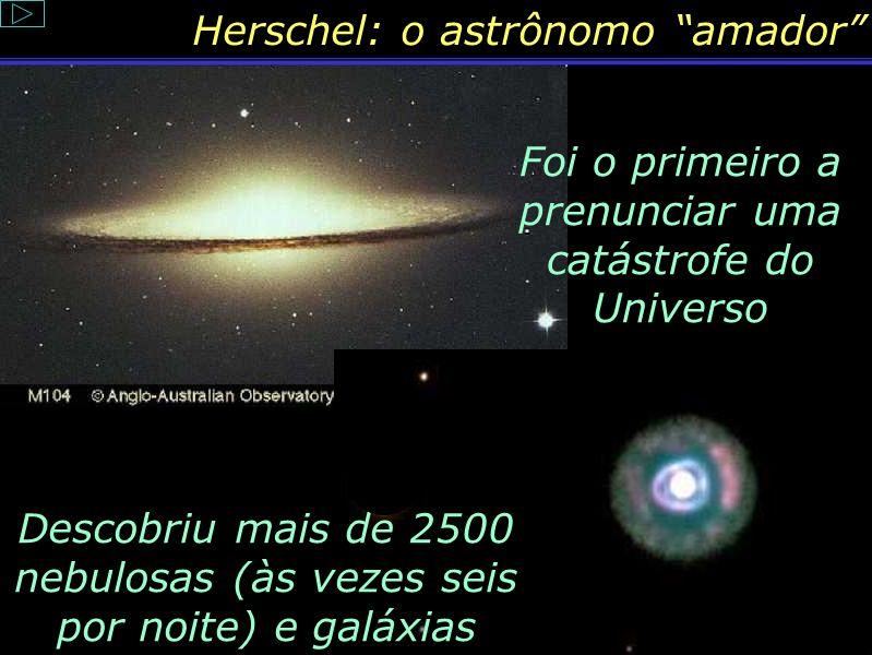 Herschel: o astrônomo amador