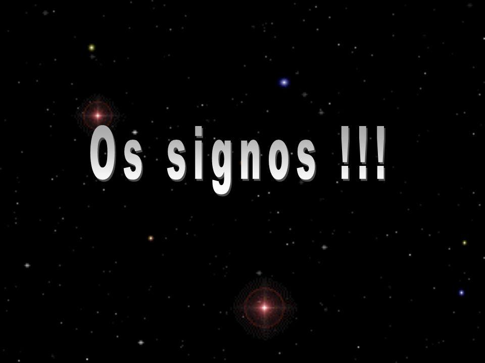Os signos !!!