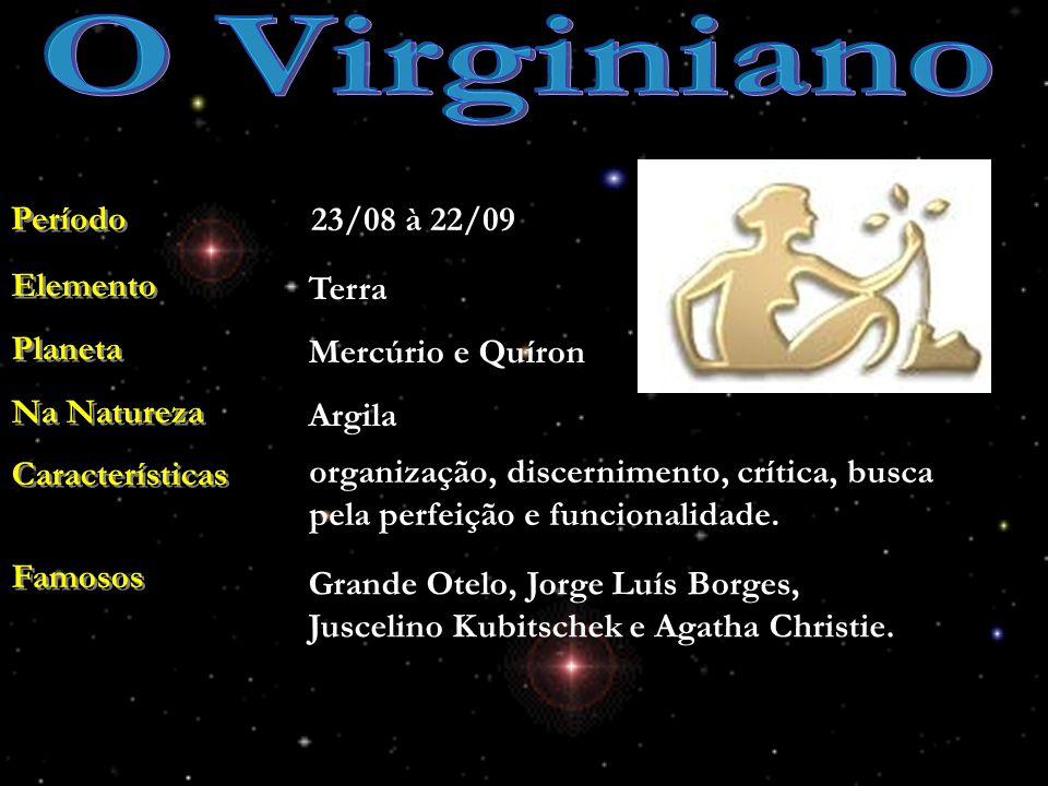 O Virginiano Período 23/08 à 22/09 Elemento Planeta Na Natureza