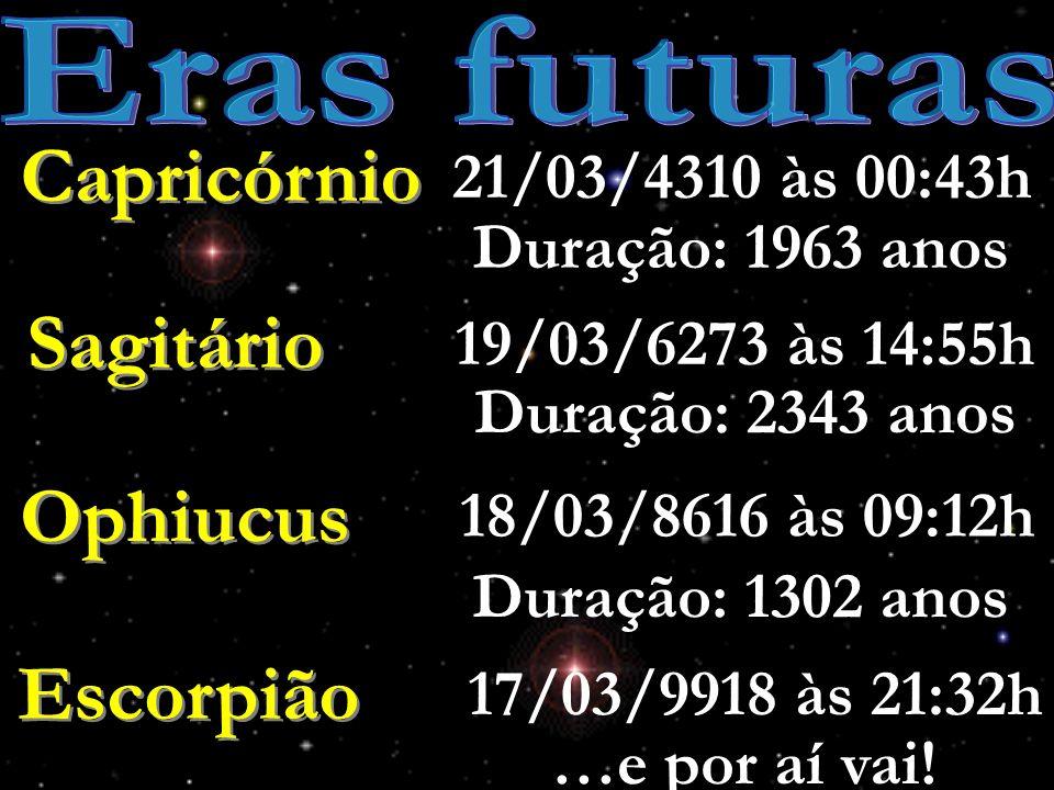 Eras futuras Capricórnio Sagitário Ophiucus Escorpião
