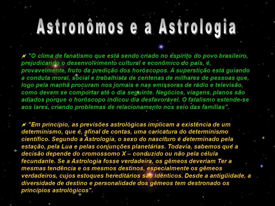 Astronômos e a Astrologia
