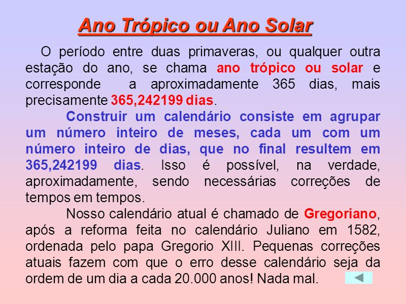 Ano Trópico ou Ano Solar