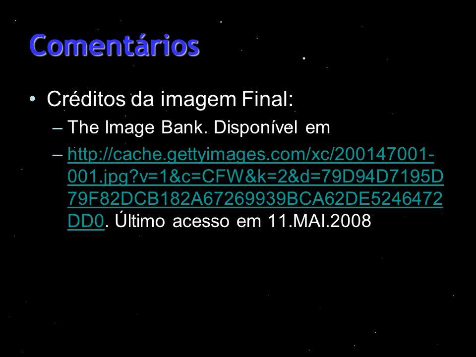 Comentários Créditos da imagem Final: The Image Bank. Disponível em