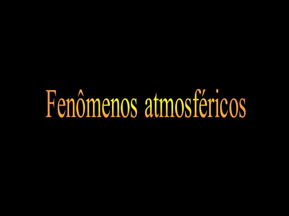 Fenômenos atmosféricos