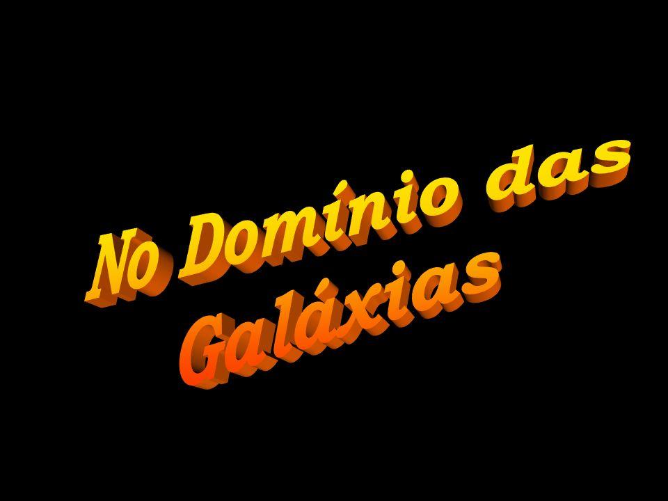 No Domínio das Galáxias