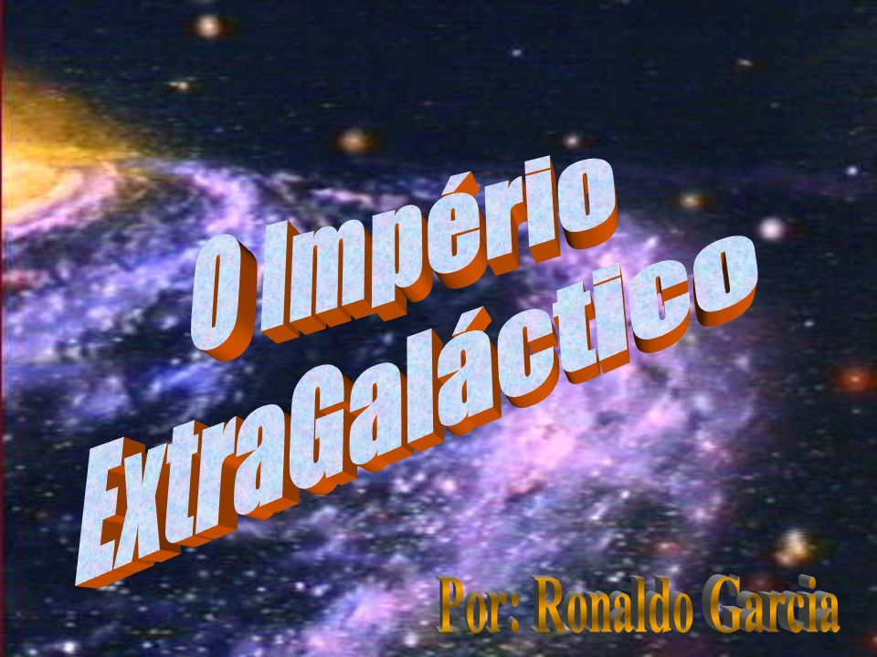 O Império ExtraGaláctico