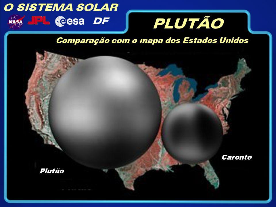 PLUTÃO O SISTEMA SOLAR DF Comparação com o mapa dos Estados Unidos