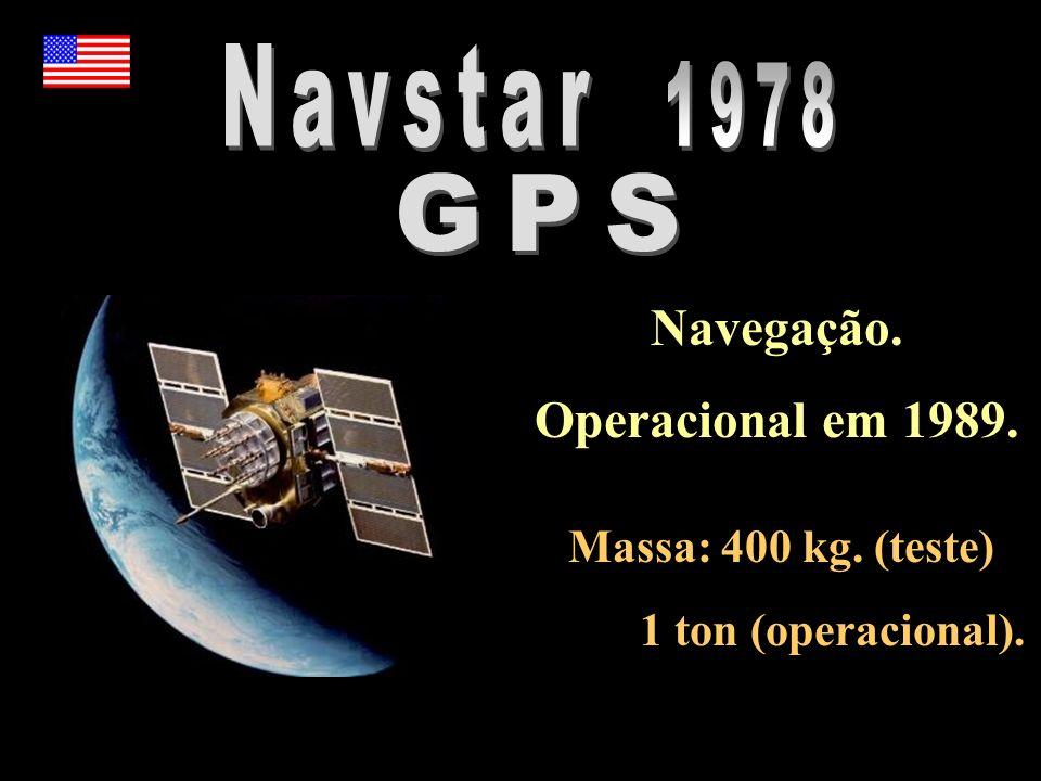 Navegação. Operacional em 1989.