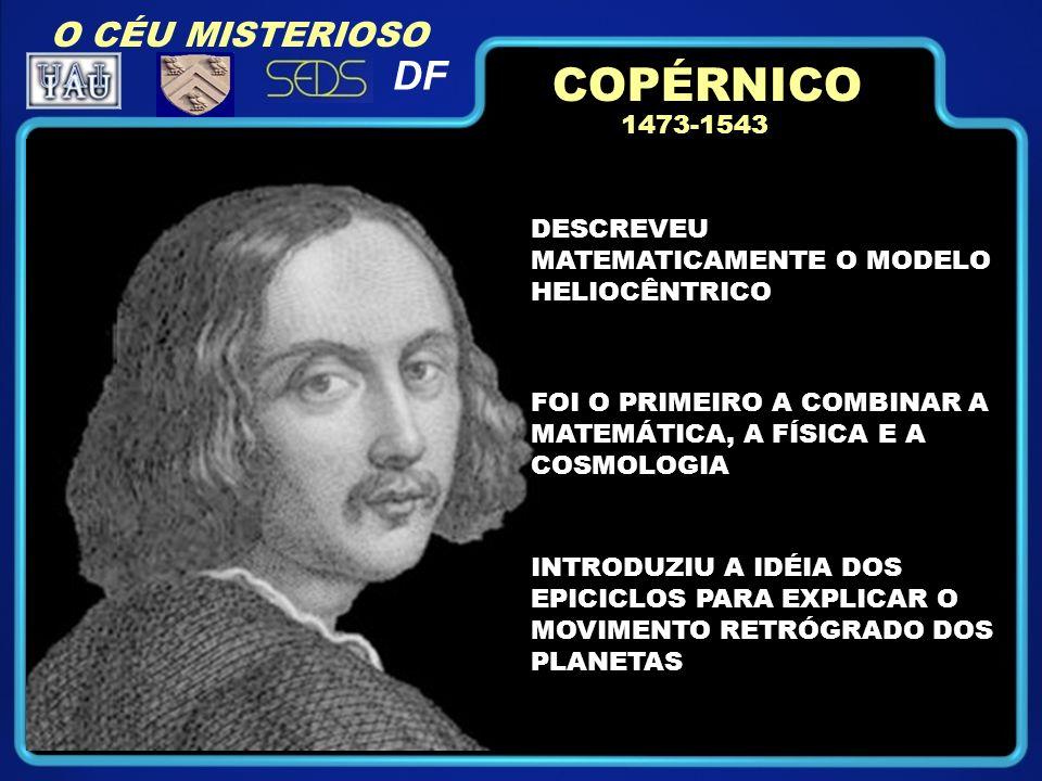 COPÉRNICO DF O CÉU MISTERIOSO 1473-1543